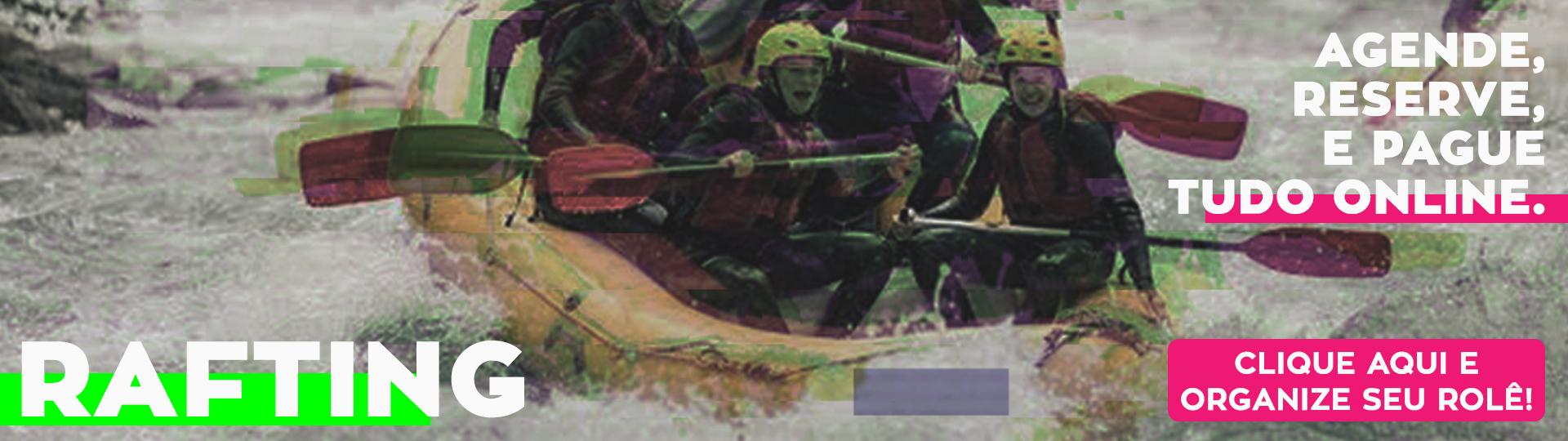 Grupo praticando rafting. Texto na esquerda inferior: rafting. Texto na direita superior: agende, reserve e pague tudo online. Texto direita inferior: clique aqui e organize seu rolê!