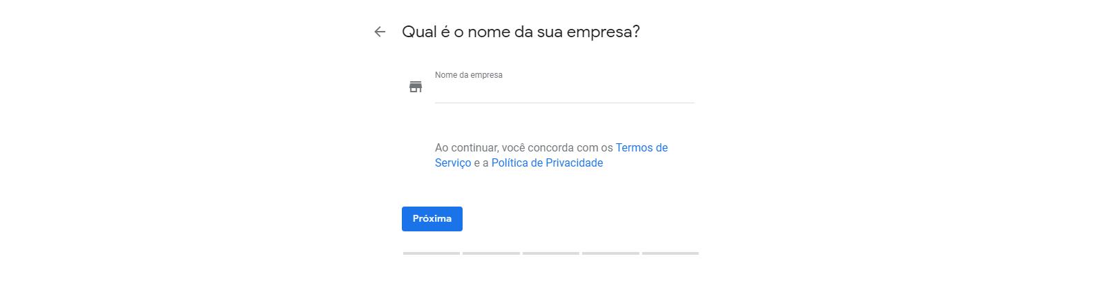 Terceiro passo para cadastrar empresa no Google Meu Negócio. Nesta tela você coloca o nome da empresa.